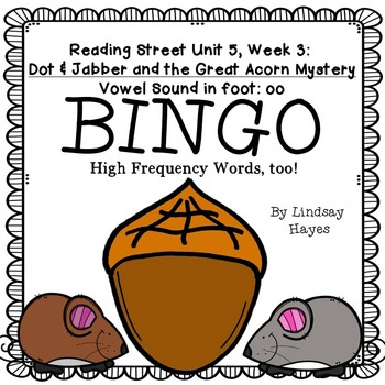 Reading Street: Dot & Jabber BINGO- Vowel Sound in foot: oo