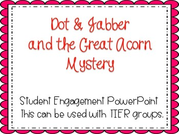 1st Grade Interactive Powerpoint, Dot and Jabber and the G