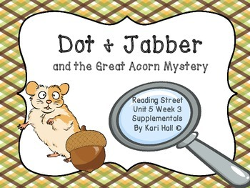 Reading Street Dot and Jabber Unit 5 Week 3, 1st grade, di