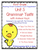 Reading Street FIRST GRADE GRAMMAR TESTS Unit 5