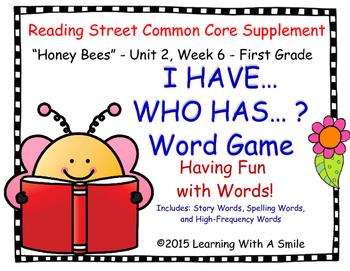 "Reading Street GRADE 1  ""Honey Bees""  I Have, Who Has?  Story/HF/Spelling Words"