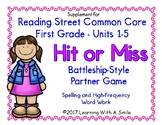 Reading Street FIRST GRADE Partner Game HIT OR MISS