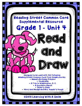 Reading Street FIRST GRADE Read & Draw UNIT 4: Treasures~ Great Literacy Center!