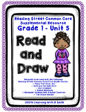 Reading Street FIRST GRADE Read & Draw UNIT 5 ~ No-Prep Literacy Center!