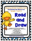 Reading Street FIRST GRADE Read and Draw UNIT 3 ~ Great Literacy Center!