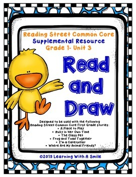 Reading Street FIRST GRADE Read and Draw UNIT 3 ~ Great Li