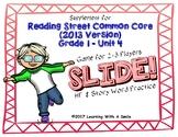 Reading Street FIRST GRADE Unit 4 No Prep Word Game: SLIDE!