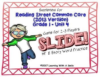 Reading Street FIRST GRADE Unit 4 No Prep Word Game: SLIDE!