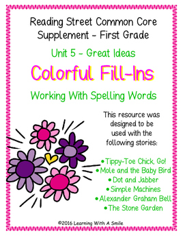 Reading Street FIRST GRADE Unit 5 Colorful Fill-Ins - Spelling Words