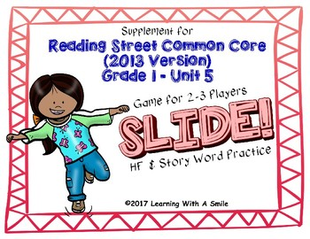 Reading Street FIRST GRADE Unit 5 No Prep Word Game: SLIDE!