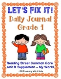 Reading Street FIRST GRADE (Unit R) FIX-IT JOURNALS: Let's Fix It!