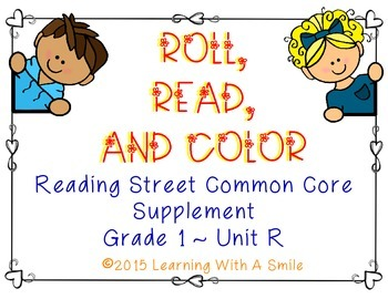Reading Street FIRST GRADE (Unit R) Roll, Read, & Color - Fun Word Game!