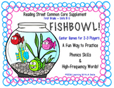 Reading Street FIRST GRADE (Units R-5) FISHBOWL! Game: Phonics Skills & HF Words