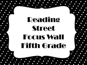 Reading Street - Fifth Grade Focus Wall