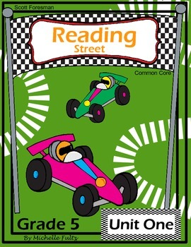 Reading Street- Fifth Grade- Unit One