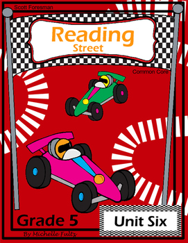 Reading Street Fifth Grade- Unit Six