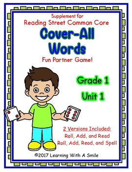 Reading Street First Grade COVER-ALL WORDS: Unit 1 Reading/Spelling Dice Games
