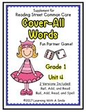 Reading Street First Grade COVER-ALL WORDS: Unit 4 Reading/Spelling Dice Games