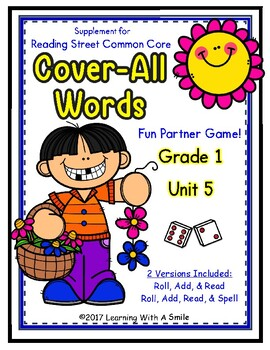 Reading Street First Grade COVER-ALL WORDS: Unit 5 Reading/Spelling Dice Games