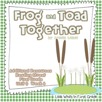 """Reading Street First Grade """"Frog and Toad Together"""" Additi"""