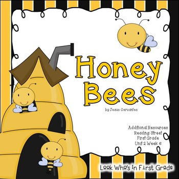 """Reading Street First Grade """"Honey Bees"""" Additional Resources"""