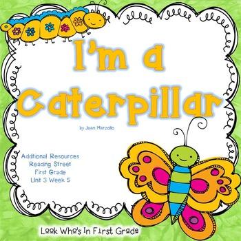 """Reading Street First Grade """"I'm a Caterpillar"""" Additional"""