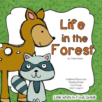 Reading Street First Grade Life In The Forest Additional Resources