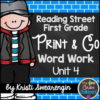 Reading Street First Grade Print and Go Word Work Centers Unit 4