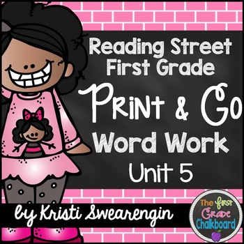 Reading Street First Grade Print and Go Word Work Centers Unit 5
