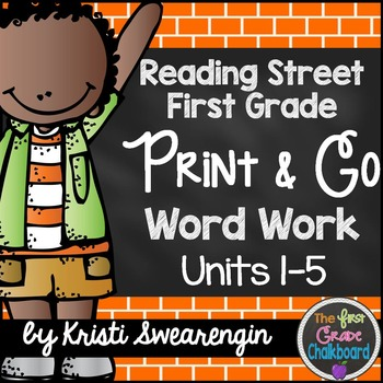Reading Street First Grade Print and Go Word Work Centers Units 1-5 BUNDLE