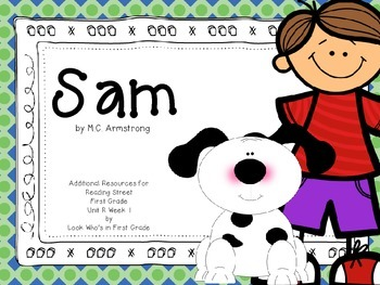 """Reading Street First Grade """"Sam"""" Additional Resources"""