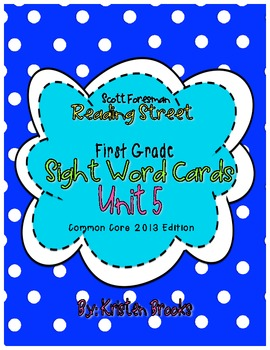 Reading Street First Grade Sight Word Cards UNIT 5