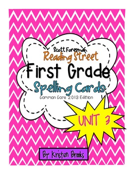 Reading Street First Grade Spelling Word Cards (Unit 3)