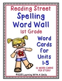Reading Street First Grade SPELLING WORDS Units 1-5: Word Walls/ Pocket Charts