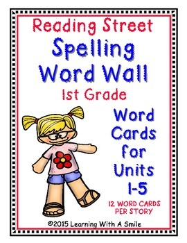 Reading Street First Grade SPELLING WORDS Units 1-5: Word