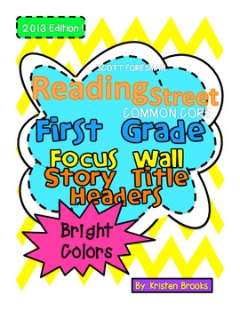 Reading Street First Grade Story Title Headers for Focus Wall (Bright Colors)