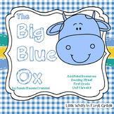"""Reading Street First Grade """"The Big Blue Ox"""" Additional Resources"""