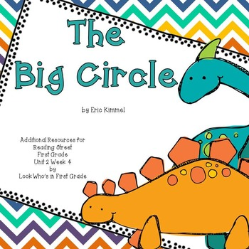 """Reading Street First Grade """"The Big Circle"""" Additional Resources"""