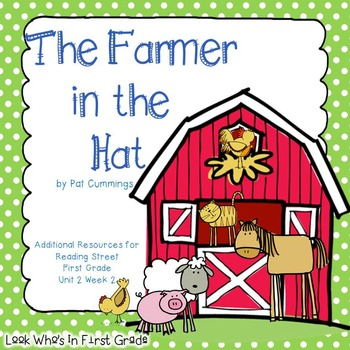Reading Street First Grade The Farmer In The Hat Additional Resources
