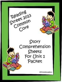 Reading Street First Grade Unit 1 Comprehension Sheets
