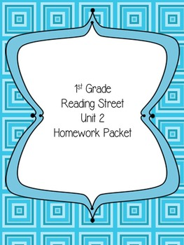 Reading Street First Grade Unit 2 Homework Packet