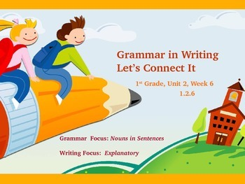 Reading Street First Grade Unit 2 Week 6 Grammar in Writing