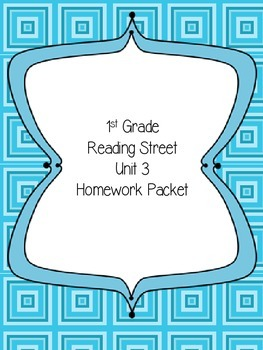 Reading Street First Grade Unit 3 Homeowork Packet