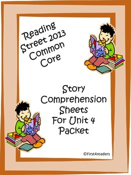 Reading Street First Grade Unit 4 Comprehension Sheets