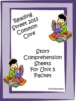 Reading Street First Grade Unit 5 Comprehension Sheets