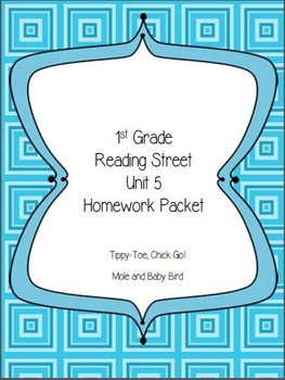 Reading Street First Grade Unit 5 Homework Packet * Stories 1 and 2 Only