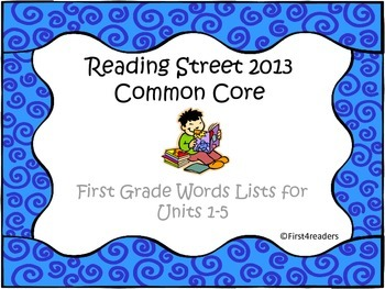 Reading Street First Grade Units 1-5 Word Lists