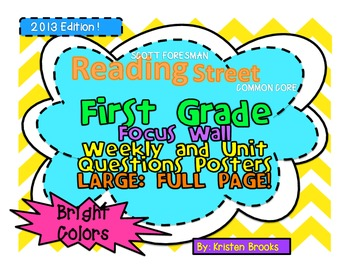 Reading Street First Grade Weekly Question Posters (FULL PAGE) (Bright Colors)