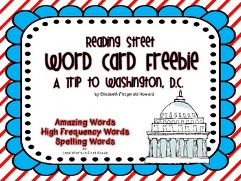 "Reading Street First Grade Word Cards FREEBIE  ""A Trip to Washington, D.C."""