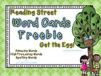 "Reading Street First Grade Word Cards FREEBIE  ""Get the Egg!"""